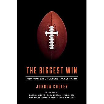 The Biggest Win: Pro Football Players Tackle Faith