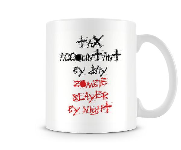Tax Accountant By Day Zombie Slayer Night Mug