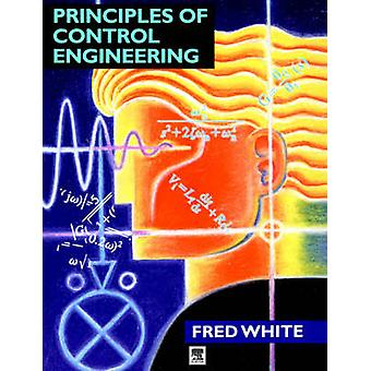 Principles of Control Engineering by White & Fred