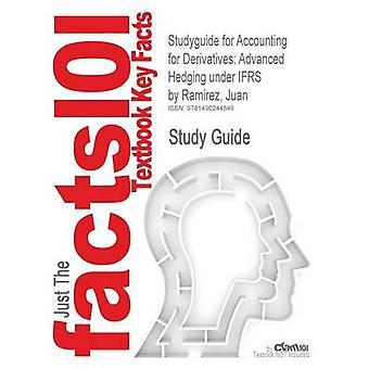StudyGuide für die Bilanzierung von Derivaten erweiterte Absicherung nach IFRS von Ramirez Juan ISBN 9780470515792 durch Cram101 Lehrbuch Bewertungen