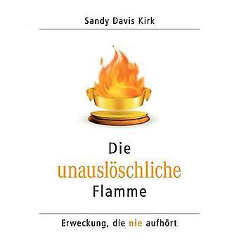 Die Unausloschliche Flamme por Davis & Sandy