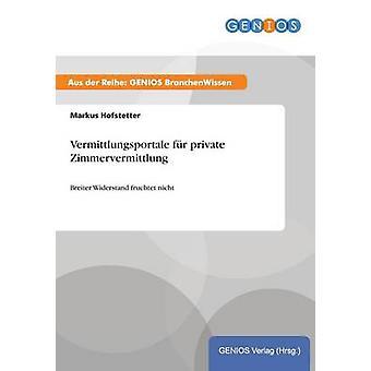 Vermittlungsportale fr Zimmervermittlung privada por Hofsetter & Markus