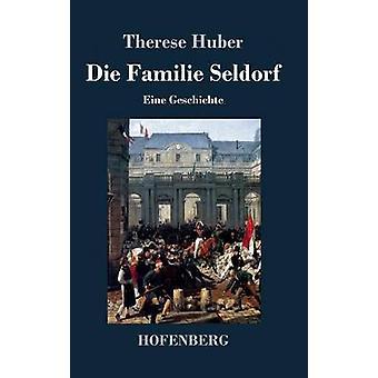 Dø Familie Seldorf av Therese Huber