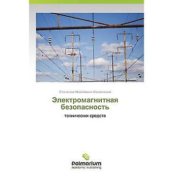 Elektromagnitnaya Bezopasnost av Apollonskiy Stanislav Michailovitj