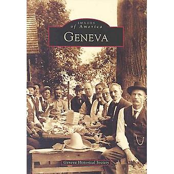 Geneva by Geneva Historical Society - 9780738511948 Book