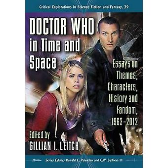 Doctor Who in Time and Space - Essays on Themes - Characters - History