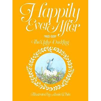 Happily Ever After - The Ugly Duckling - No. 4 - 9780995625518 Book