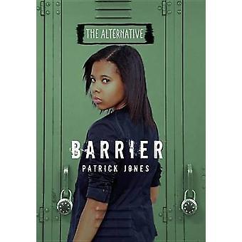 Barrier by Patrick Jones - 9781467744812 Book