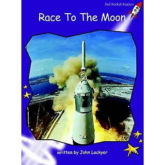 Race to the Moon - Fluency - Level 3 (International edition) by John Lo