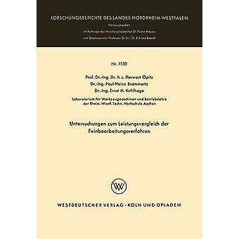 Untersuchungen zum Leistungsvergleich der Feinbearbeitungsverfahren von Opitz & Herwart