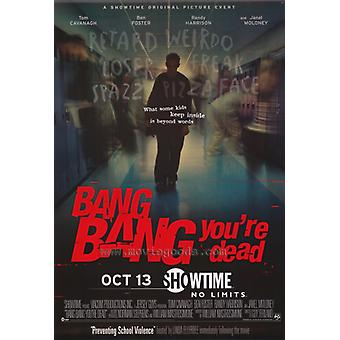 Bang Bang Youre Dead Movie Poster (11 x 17)