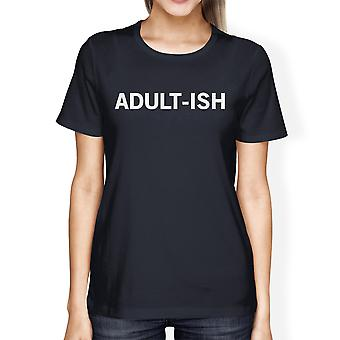 Adult-ish Ladies' Navy Shirt Cute Typographic Daily T-shirt