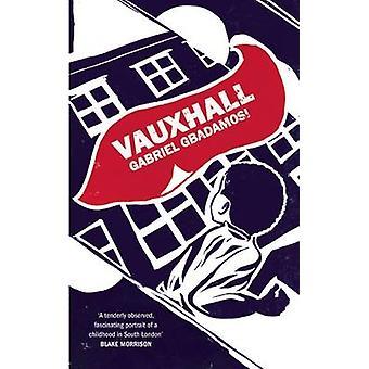 Vauxhall by Gabriel Gbadamosi