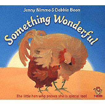 Something Wonderful by Jenny Nimmo - Debbie Boon - 9780006647669 Book