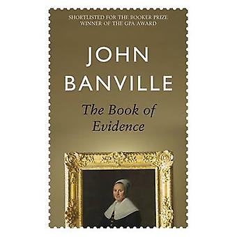 The Book of Evidence by John Banville - 9780330371872 Book