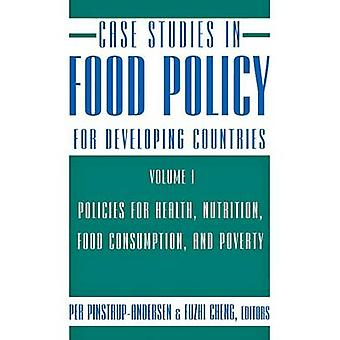 Case Studies in Food Policy for Developing Countries - Policies for He