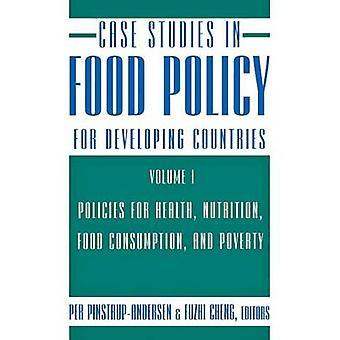 Fallstudien in Lebensmittelpolitik für Entwicklungsländer - Richtlinien für er