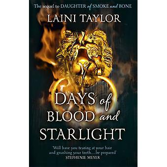 Days of Blood and Starlight by Laini Taylor - 9781444722703 Book