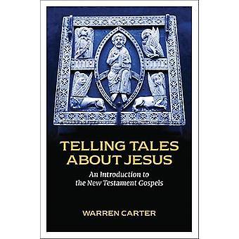 Träffande berättelser om Jesus - en introduktion till den nya testamentet evangeliet