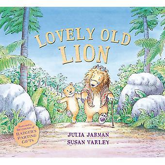 Härlig gammal Lion av Julia Jarman - Susan Varley - 9781783442188 boka