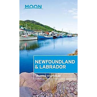 Moon Newfoundland & Labrador by Andrew Hempstead - 9781631215704 Book