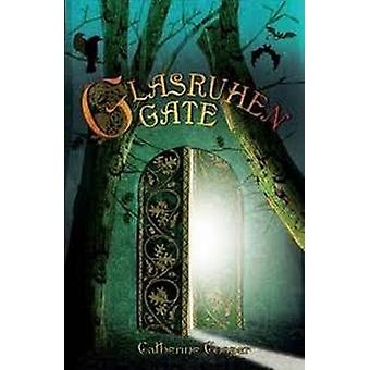 Glasruhen Gate by Catherine Cooper - Ron Cooper - 9781906821708 Book