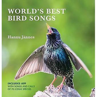 Världens bästa fågelsången - sånger och samtal av 80 ikoniska arter av H