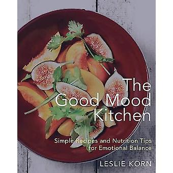 A cozinha de bom humor - receitas simples e dicas de nutrição para Emotiona