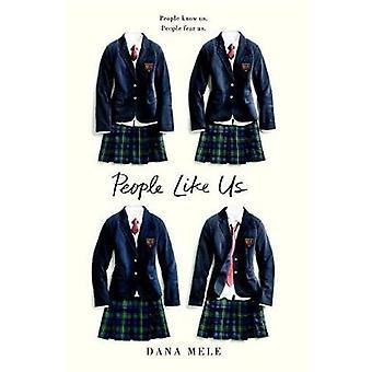 People Like Us by Dana Mele - 9781524741709 Book