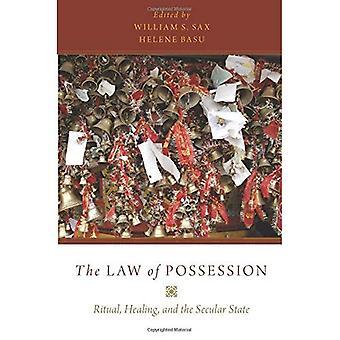 Le droit de Possession: rituel, guérison et l'État laïque