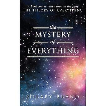 The Mystery of Everything: A Lent course based around the film The Theory of Everything (Lent Book)