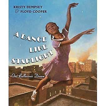 Ein Tanz wie Starlight: Eine Ballerina Traum