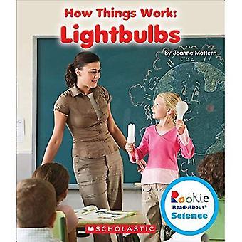 Glühbirnen (Rookie Read About Science: wie die Dinge funktionieren)