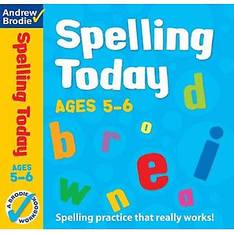 Spelling Today for Ages 5-6 (Spelling Today)
