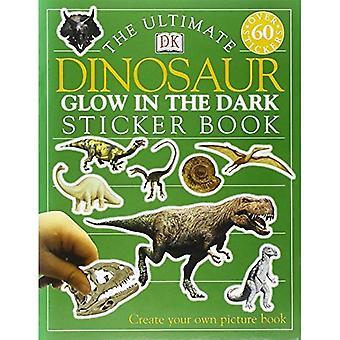 Lyser i mörka dinosaurie (Ultimate klistermärke böcker)