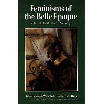 Feminisms af Belle Epoque: en historiske og litterære antologi