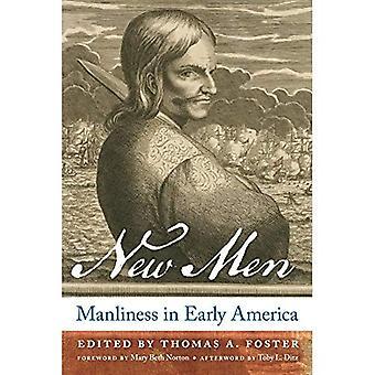 Nye mænd: Mandighed i tidlige Amerika