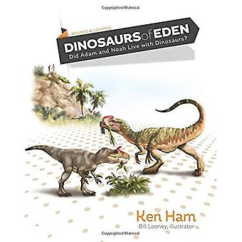 Dinosaurs of Eden (Revised): Tracing the Mystery Through History