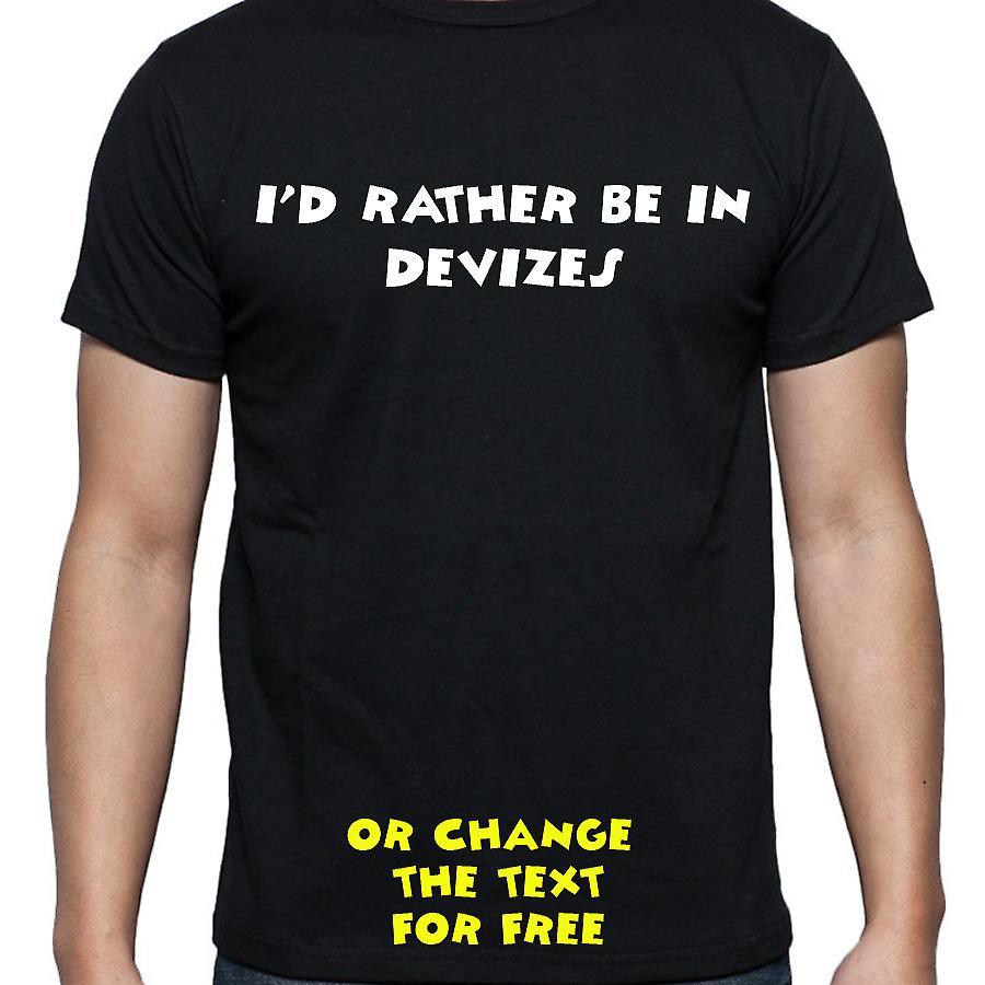 I'd Rather Be In Devizes Black Hand Printed T shirt