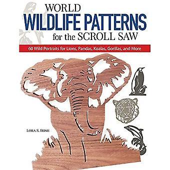 World Wildlife mönster för Scroll Saw: 60 vilda porträtt för Lions, pandor, koalor, gorillor och mer (bläddrar såg projektet böcker): 60 vilda porträtt... Gorillor och mer (bläddrar såg projektet böcker)