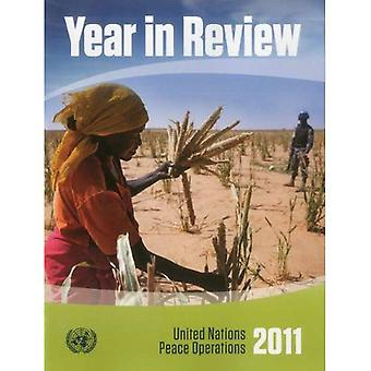 Year in Review 2011: United Nations Peace Operations