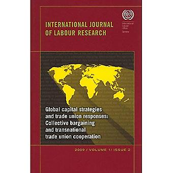 Global Capital Strategies and Trade Union Responses: International Journal of Labour Research Issue 2