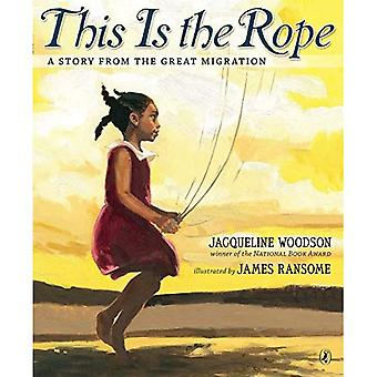 This Is the Rope: A Story� from the Great Migration
