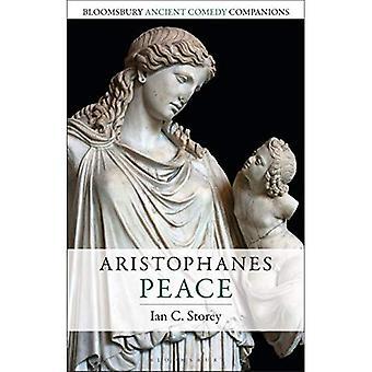 Aristófanes: Paz (companheiros de comédia antiga de Bloomsbury)