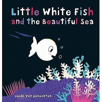 Little White Fish and the Beautiful Sea (Little White� Fish) [Board book]