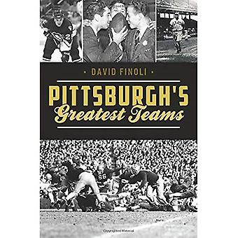 Pittsburgh's Greatest Teams