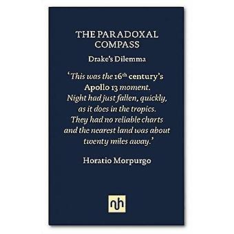 The Paradoxal Compass: Drake's Dilemma