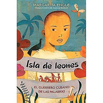 Isla de leones (Lion Island): El guerrero cubano� de las palabras