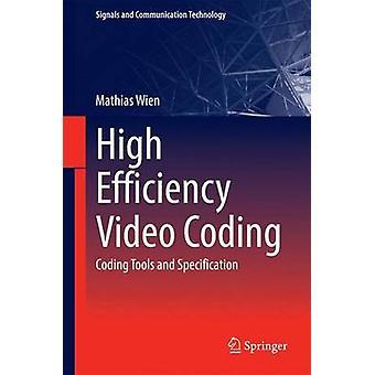 High Efficiency Video Coding by Mathias Wien