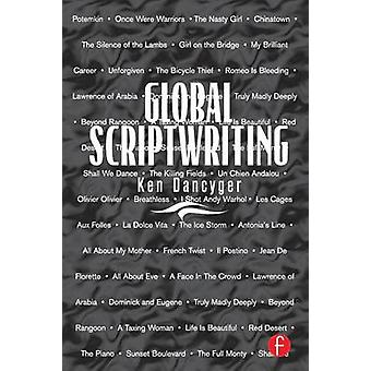 Global Scriptwriting by Dancyger & Ken